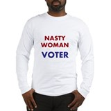 Nasty woman voter Long Sleeve T-shirts