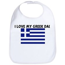 I LOVE MY GREEK DAD Bib