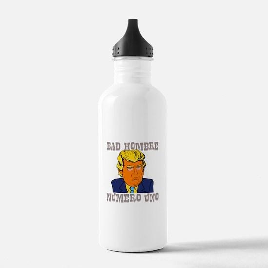 Bad Hombre Numero Uno Water Bottle