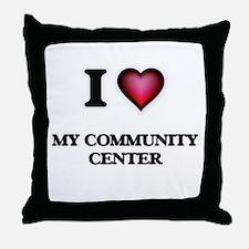 I love My Community Center Throw Pillow