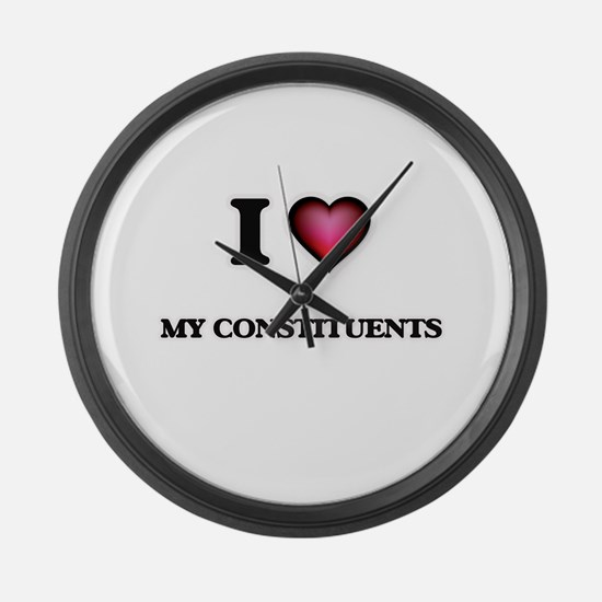 I love My Constituents Large Wall Clock