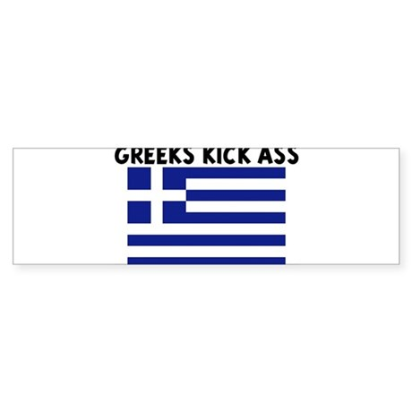 GREEKS KICK ASS Bumper Sticker