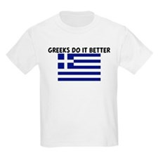 GREEKS DO IT BETTER T-Shirt