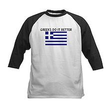 GREEKS DO IT BETTER Tee