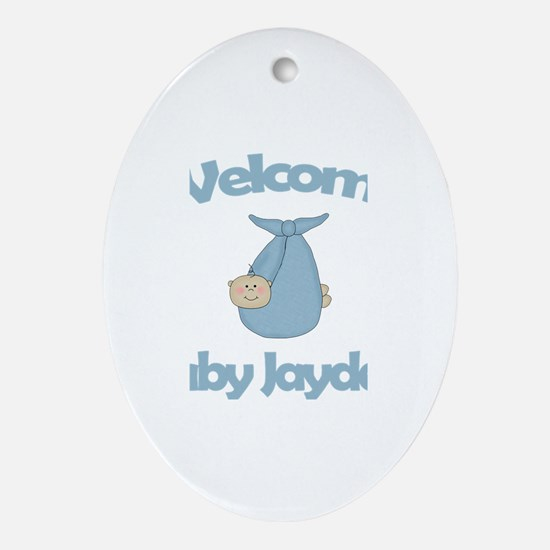 Welcome Baby Jayden Oval Ornament