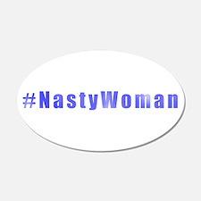 #NastyWoman Wall Decal