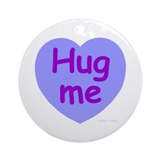 Hug Me Candy Ornament (Round)