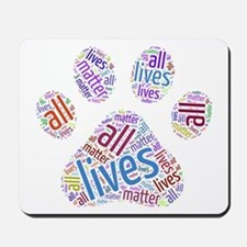 All Lives Matter Mousepad