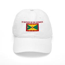 ID RATHER BE IN GRENADA Cap