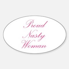 Proud Nasty Women Decal