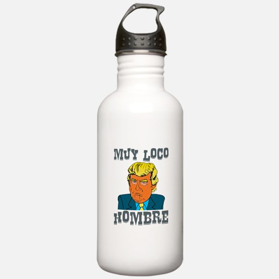 Muy Loco Hombre Water Bottle