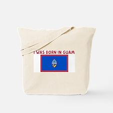I WAS BORN IN GUAM Tote Bag