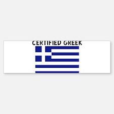 CERTIFIED GREEK Bumper Bumper Bumper Sticker