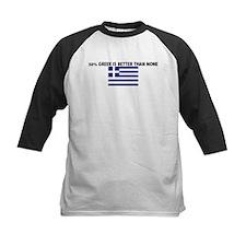 50 PERCENT GREEK IS BETTER TH Tee