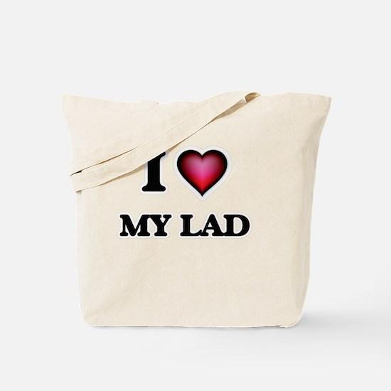 I Love My Lad Tote Bag