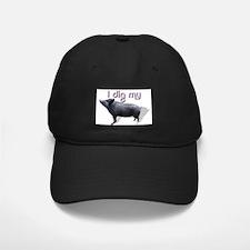 I Dig My Pig 2 Baseball Hat
