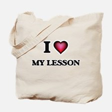 I Love My Lesson Tote Bag