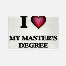 I Love My Master'S Degree Magnets