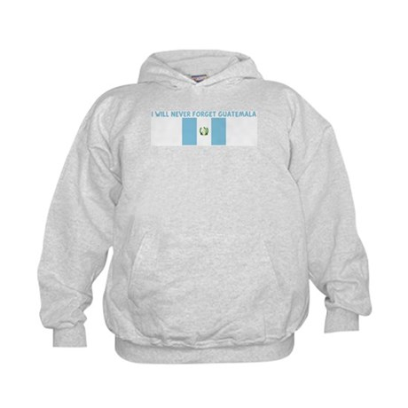 I WILL NEVER FORGET GUATEMALA Kids Hoodie