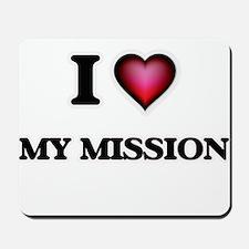 I Love My Mission Mousepad