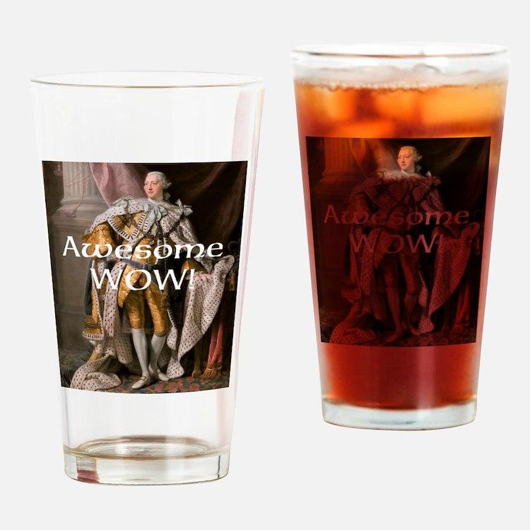 King George III Awesome WOW Drinking Glass