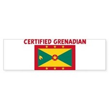 CERTIFIED GRENADIAN Bumper Bumper Sticker