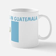 HALF MY HEART IS IN GUATEMALA Mug