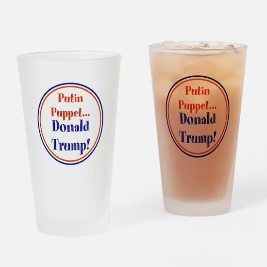 Putin Puppet, Donald Trump! Drinking Glass