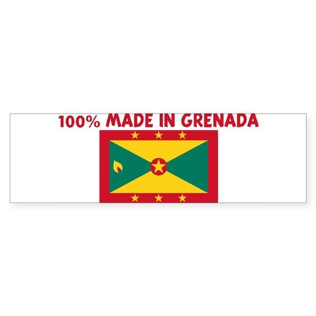 100 PERCENT MADE IN GRENADA Bumper Sticker