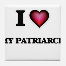 I Love My Patriarch Tile Coaster