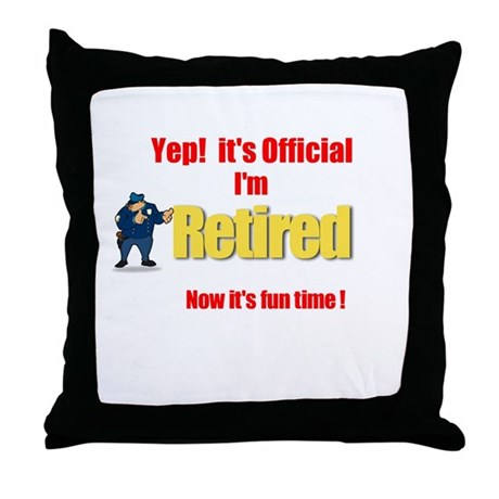 Cop Retirement. :-) Throw Pillow