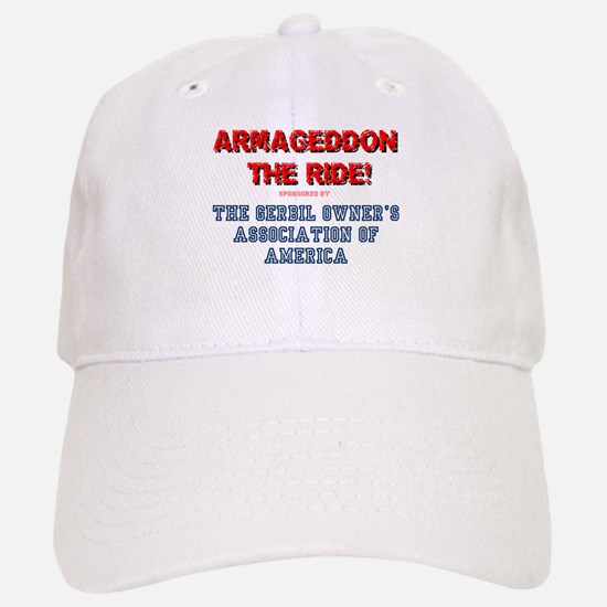 ARMAGEDDON THE RIDE - GERBIL OWNERS ASS'N Baseball Baseball Cap