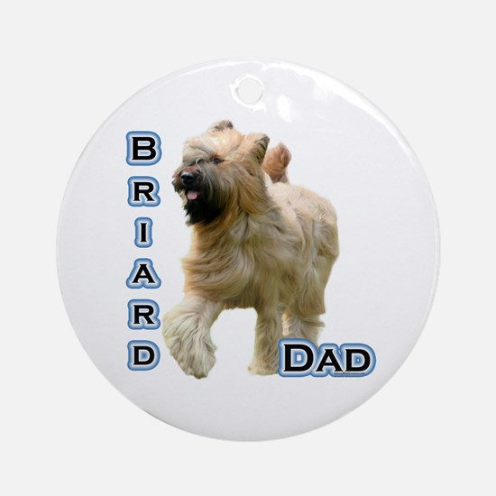 Briard Dad4 Ornament (Round)