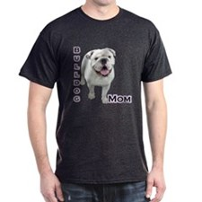 Bulldog Mom4 T-Shirt