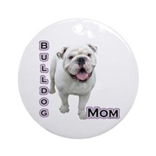 Bulldog Mom4 Ornament (Round)