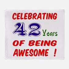 Celebrating 42 years of being awesom Throw Blanket
