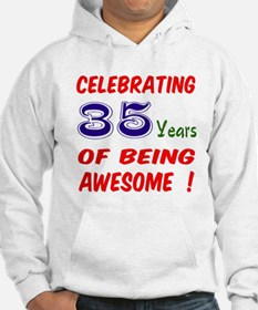 Celebrating 35 years of being aw Hoodie