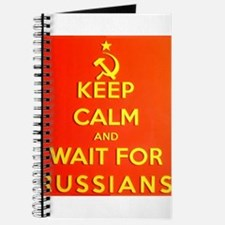 Keep Calm and Wait for the Russians Journal
