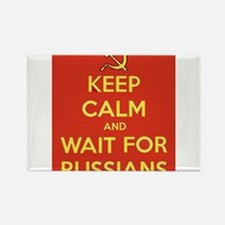 Keep Calm and Wait for the Russians Magnets