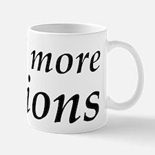 I Need More Minions Mug