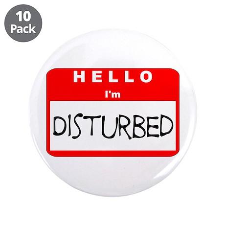 "Hello I'm Disturbed 3.5"" Button (10 pack)"