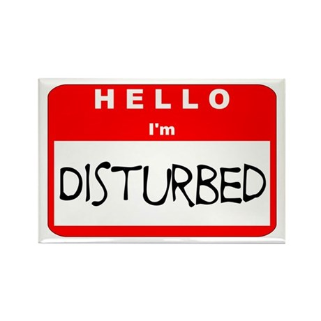 Hello I'm Disturbed Rectangle Magnet (10 pack)