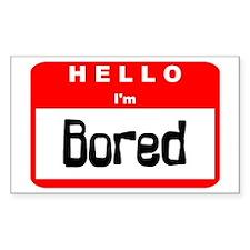Hello I'm Bored Rectangle Decal