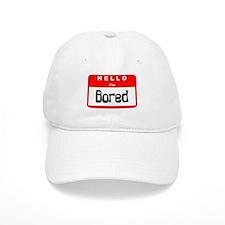Hello I'm Bored Baseball Cap