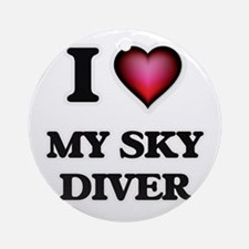 I love My Sky Diver Round Ornament