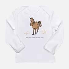 May the horse be w/you. Long Sleeve T-Shirt