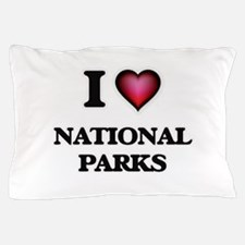 I Love National Parks Pillow Case