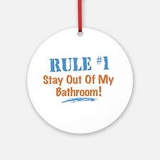 Rule #1 Bathroom Ornament (Round)