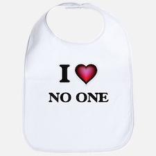 I Love No One Bib