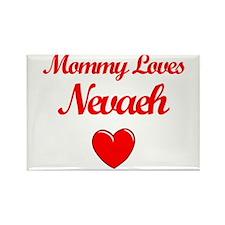 Mommy Loves Nevaeh Rectangle Magnet